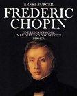 9783777453705: Frédéric Chopin. Eine Lebenschronik in Bildern und Dokumenten