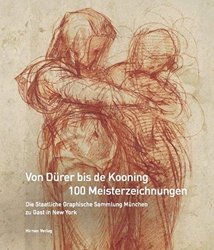 Von Dürer bis de Kooning: 100 Meisterzeichnungen: Michael Semff