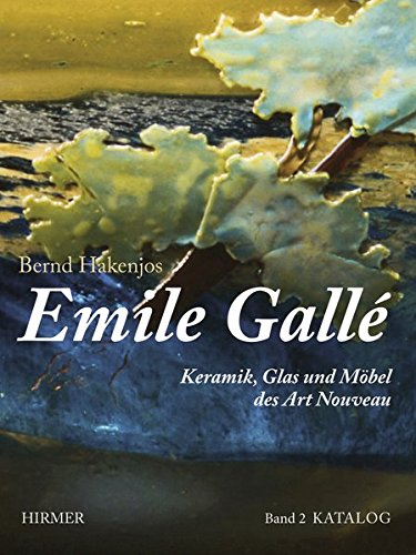9783777456119: Emile Galle: Keramik, Glas Und Mobel Des Art Nouveau