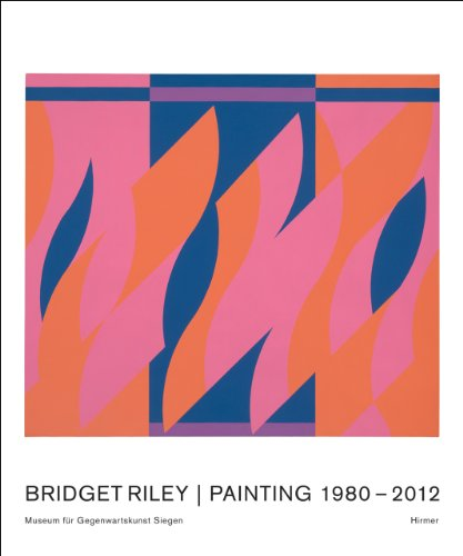 Bridget Riley: Paintings and Related Works 1980-2011 (Hardback): Michael Bracewell, Robert Kudielka...