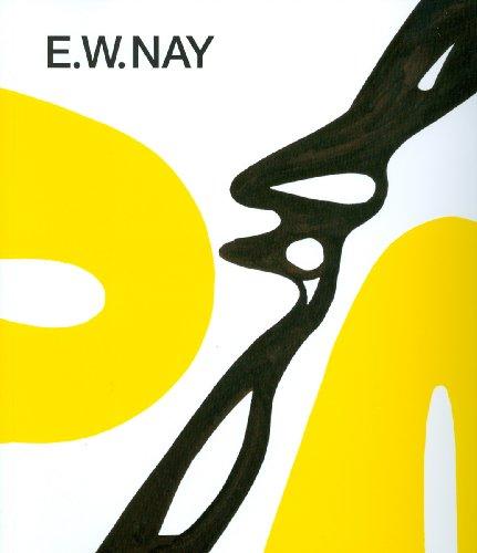 9783777460659: E. W. Nay: Bilder der 1960er Jahre