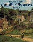 Camille Pissarro. Bildtitel in deutsch und englisch, tls. in französisch. (3777460958) by Joachim Pissarro