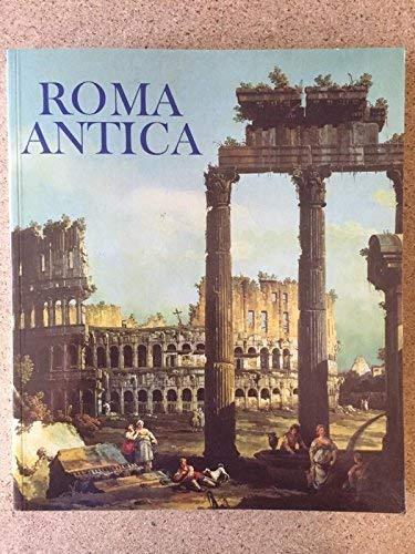 9783777465005: Roma Antica. Römische Ruinen in der italienischen Kunst des 18. Jahrhunderts. [ Katalog zur Ausstellung/ Dortmund 1994] .