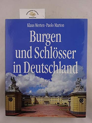 Burgen und Schlösser in Deutschland. Unter Mitarbeit: Merten, Klaus [Hrsg.],