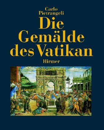 Die Gemalde Des Vatikan (German Edition) (3777471208) by Carlo Pietrangeli