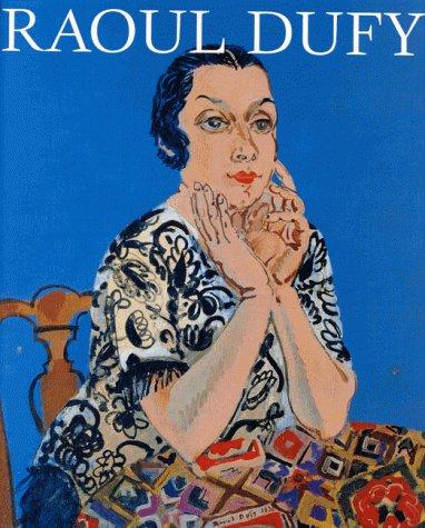 Raoul Dufy 1877-1953: Exhibition Catalogue, Kunsthaus Wien,: Jean Forneris