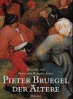 Pieter Bruegel der Ältere [Gebundene Ausgabe] Pieter,: Pieter, d. Ält.