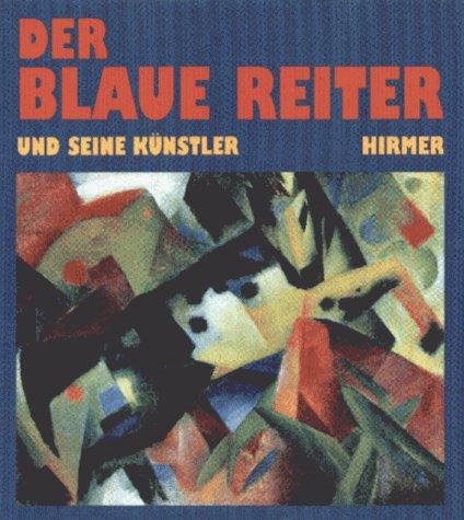 Der Blaue Reiter und seine Künstler. Brücke Museum Berlin 3. Oktober 1998 bis 3. Januar ...
