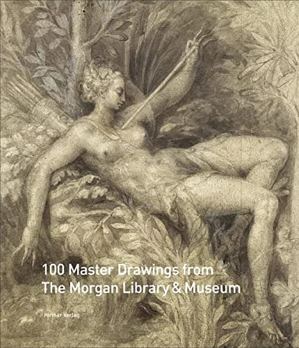 9783777480053: 100 Master Drawings from the Morgan Library & Museum