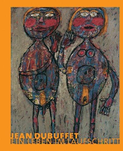 Jean Dubuffet; Ein Leben Im Laufschritt: Pia Dornacher, Jean