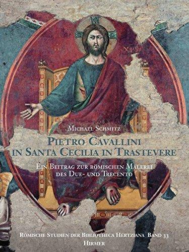 9783777480510: Pietro Cavallini in Santa Cecilia in Travastere: Ein Beitrag Zur Romischen Malerei Des Due- Und Trecento (Romische Studien Der Bibliotheca Hertziana)