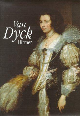 Van Dyck. 1599 - 1641. Mit Beiträgen von Frans Baudouin, Piero Boccardo, Judy Egerton, ...