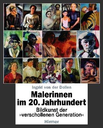 Malerinnen im 20. Jahrhundert (German Edition) - Von Der Dollen, Ingrid