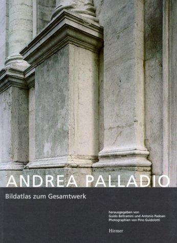 9783777493305: Andrea Palladio: Bildatlas Zum Gesamtwerk