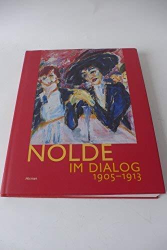9783777495507: Nolde im Dialog.