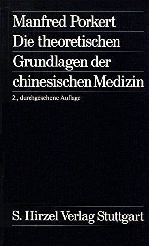 9783777603698: Die theoretischen Grundlagen der chinesischen Medizin