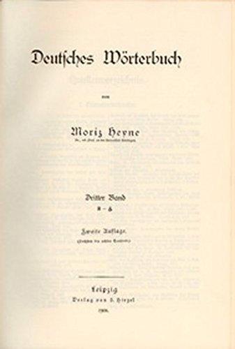 Deutsches Wörterbuch: Moriz Heyne