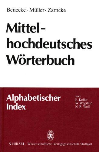 9783777604671: Mittelhochdeutsches W�rterbuch. Alphabetischer Index.