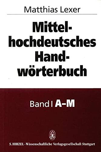 Mittelhochdeutsches Handwörterbuch: Matthias Lexer