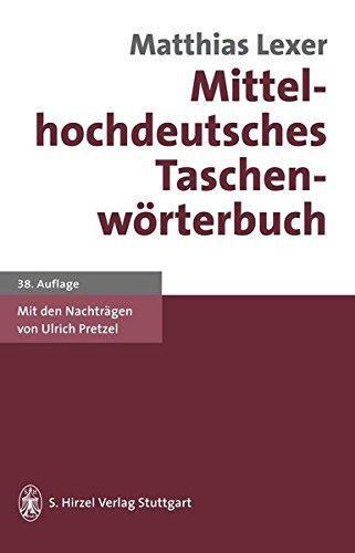 9783777604930: Mittelhochdeutsches Taschenwörterbuch (German Edition)