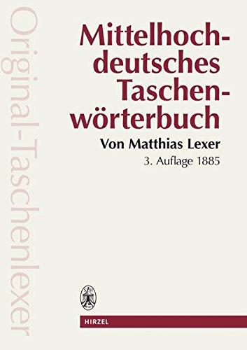 9783777604947: Mittelhochdeutsches Taschenwörterbuch.