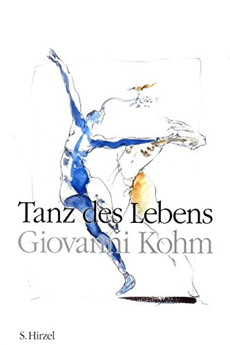 Tanz des Lebens: Giovanni Kohm