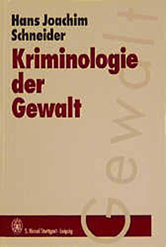 9783777606088: Kriminologie der Gewalt.