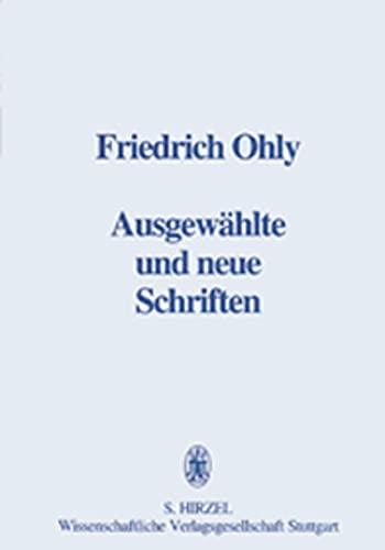 9783777606545: Ausgewählte und neue Schriften zur Literaturgeschichte und zur Bedeutungsforschung