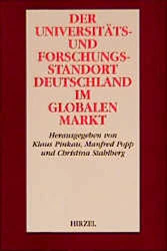 Der Universitäts- und Forschungsstandort Deutschland im globalen: Pinkau, Klaus /