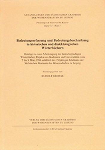 Bedeutungserfassung und Bedeutungsbeschreibung in historischen und dialektologischen Wörterb&...