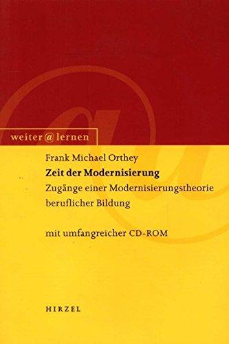 Zeit der Modernisierung: Frank M. Orthey