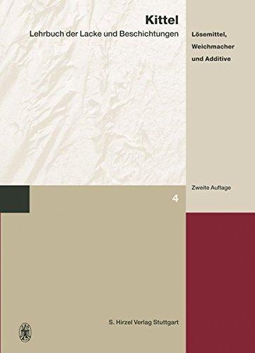 Lösemittel, Weichmacher Und Additive: Bd.4: Hrsg. V. Martina