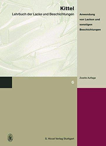 Lehrbuch der Lacke und Beschichtungen 8: Hans Kittel