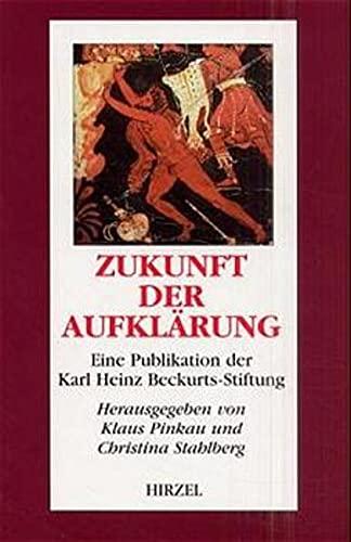 Zukunft der Aufklärung: Pinkau, Klaus und