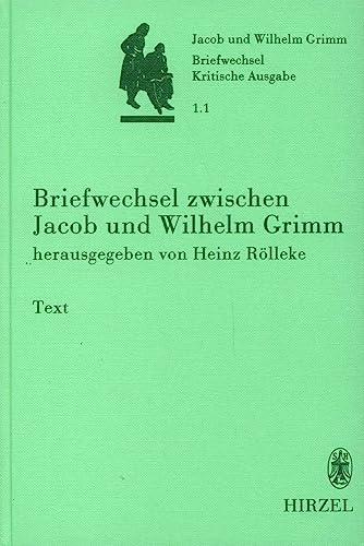 9783777611099: Briefwechsel der Brüder Jacob und Wilhelm Grimm: Kritische Ausgabe in Einzelbänden (German Edition)