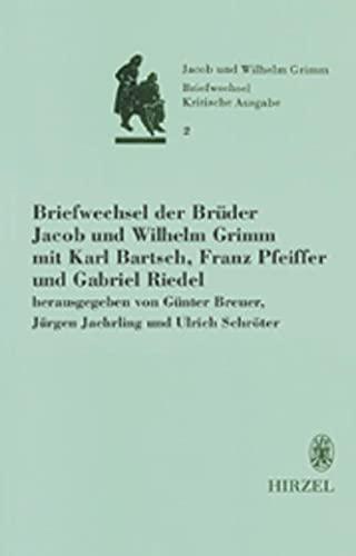 9783777611419: Briefwechsel Der Bruder Jacob Und Wilhelm Grimm: Kritische Ausgabe in Einzelbanden