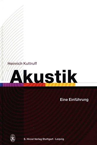 Akustik: Heinrich Kuttruff