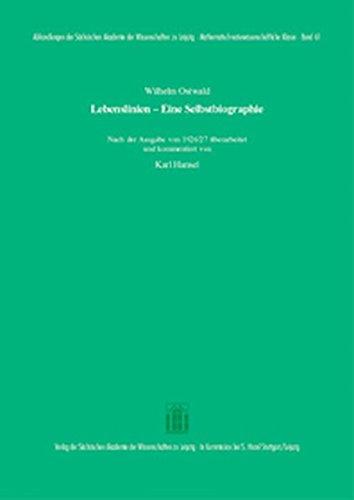 Lebenslinien - Eine Selbstbiographie: Wilhelm Ostwald