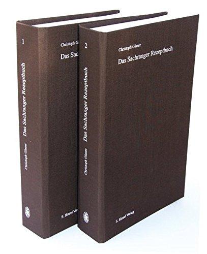 Das Sachranger Rezeptbuch: Christoph Glaser