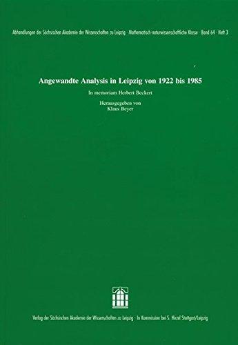 Angewandte Analysis in Leipzig von 1922 bis 1985. In memoriam Herbert Beckert: Klaus Beyer