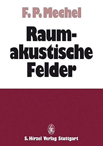Raumakustische Felder: Fridolin P. Mechel