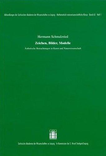 9783777616391: Zeichen, Bilder, Modelle. �stethische Betrachtungen in Kunst und Naturwissenschaft