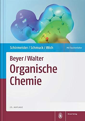 Beyer/Walter, Organische Chemie: Tanja Schirmeister