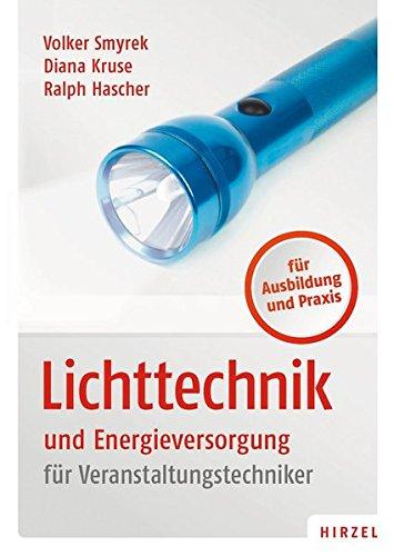 Lichttechnik und Energieversorgung
