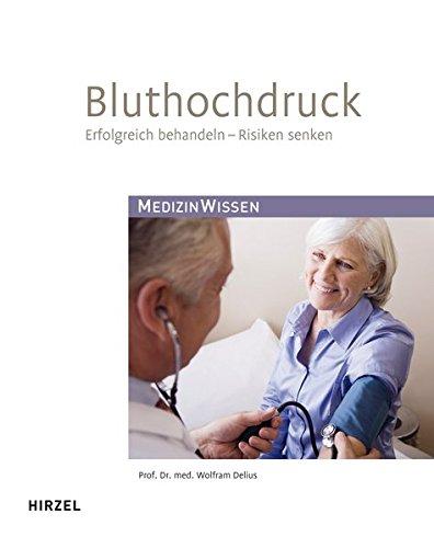 9783777617954: Bluthochdruck: Erfolgreich behandeln - Risiken senken