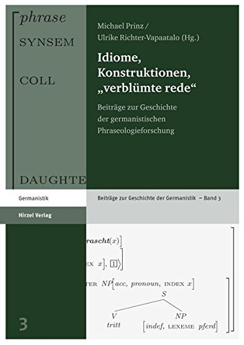 "Idiome, Konstruktionen, ""verblümte rede"""