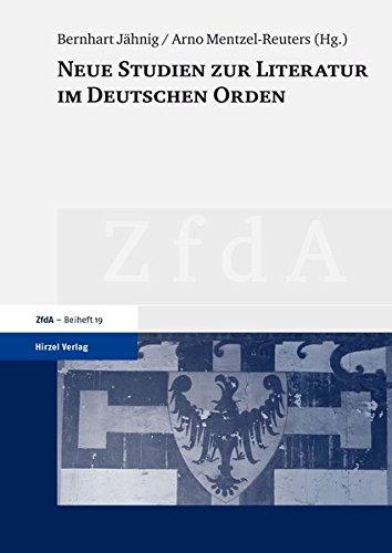 Neue Studien zur Literatur im Deutschen Orden: Bernhart J�hnig