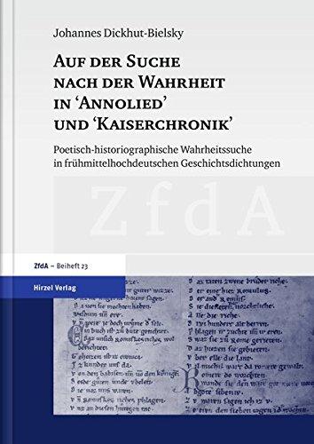 """Auf der Suche nach der Wahrheit in """"Annolied"""" und """"Kaiserchronik"""": Johannes ..."""