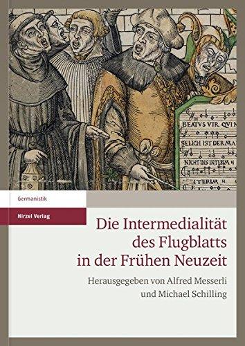 Die Intermedialität des Flugblatts in der Frühen Neuzeit: Alfred Messerli