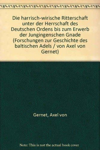 Forschungen zur Geschichte des Baltischen Adels -: von Gernet, Axel: